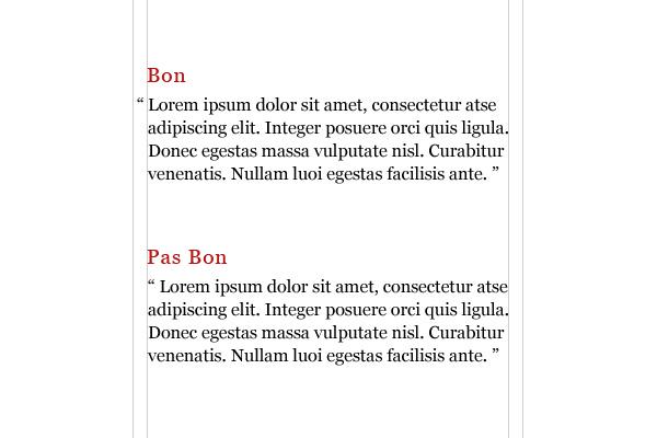 Comparaison de guillemets alignés à la marge et dans le texte